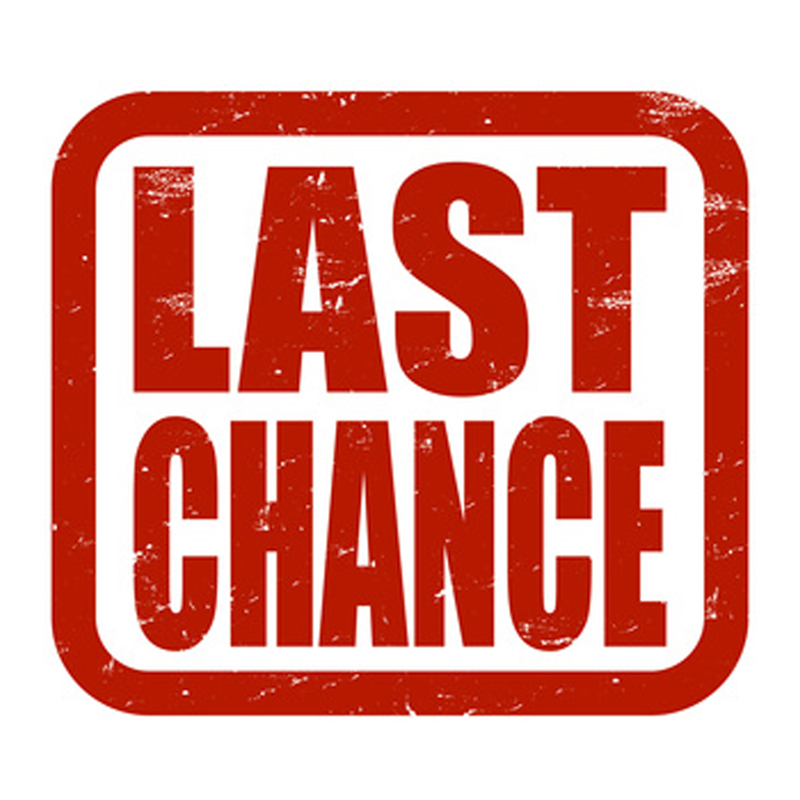 Last chance saloon!